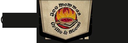 Joe Mommas Grille & Stone